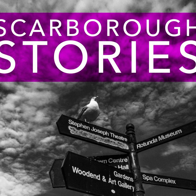 Scarborough Stories – Get Involved